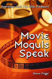 Movie Moguls Speak
